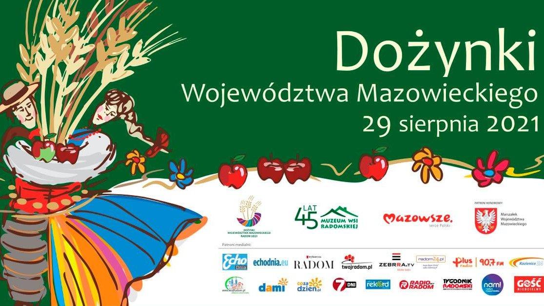 Zapraszamy na Dożynki Województwa Mazowieckiego 2021 do Radomia!